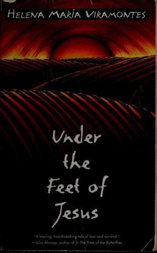 Cover of: Under the feet of Jesus | Helena María Viramontes