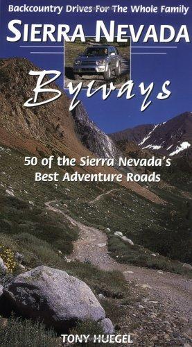 Sierra Nevada byways